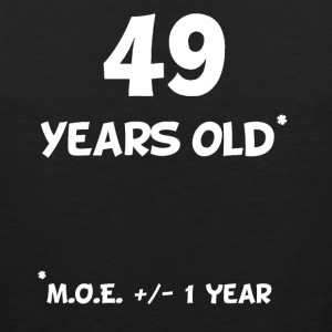 49 Plus Or Minus 1 Year Funny 50th Birthday - Men's Premium Tank