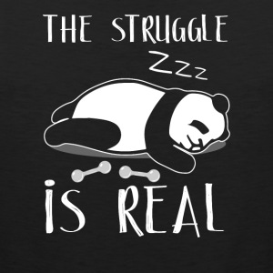 The Struggle Is Real - Men's Premium Tank