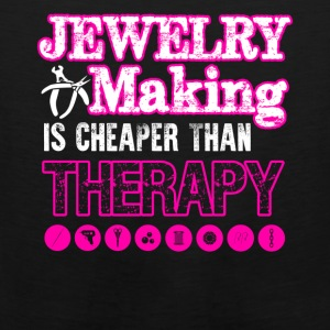 Jewelry Making Cheaper Than Therapy Shirt - Men's Premium Tank