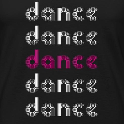 Dance Dance Dance Dance Dance - Men's Premium Tank