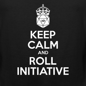 Keep calm and roll Initiative - Dnd - Men's Premium Tank