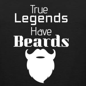 True Legends Have Beards - Men's Premium Tank