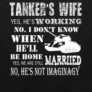 Tanker's Wife Tee Shirt - Men's Premium Tank