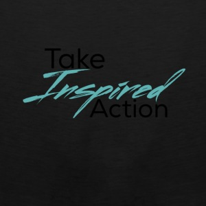 Take Inspired Action - Men's Premium Tank