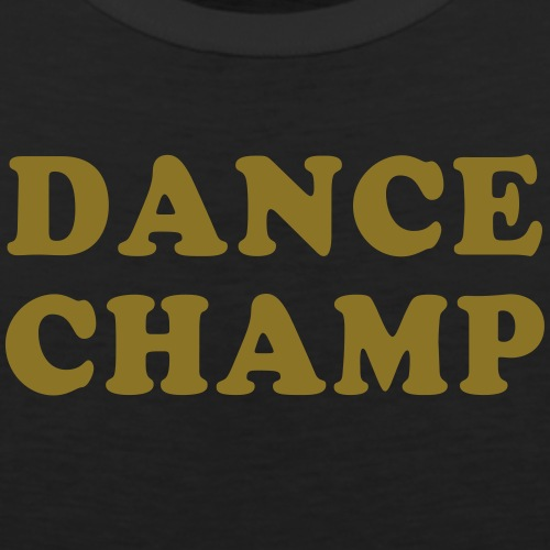 Dance Champ - Men's Premium Tank