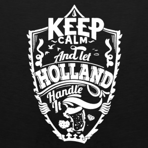 HOLLAND KEEP CALM TEE SHIRT - Men's Premium Tank