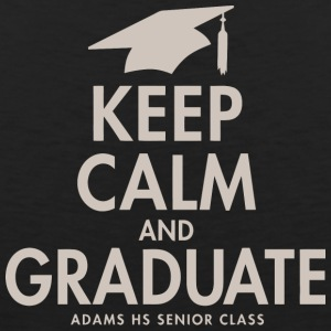 Keep Calm And Graduate Adams High School Seniors 2 - Men's Premium Tank