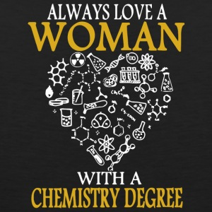 Always Love A Woman With A Chemistry Degree Shirt - Men's Premium Tank