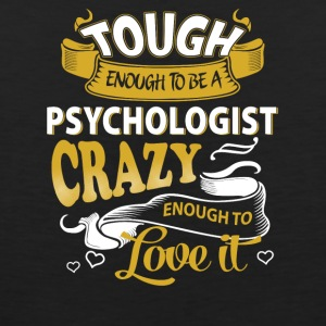 Touch enough to be a Psychologist - Men's Premium Tank