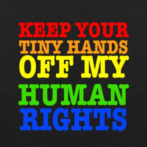 Keep Your Tiny Hands Off My Human Rights - Men's Premium Tank