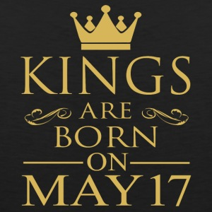 Kings are born on May 17 - Men's Premium Tank
