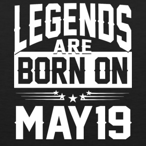 Legends are born on May 19 - Men's Premium Tank