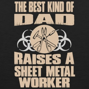 The Best Kind Of Dad Raises Sheet Metal Worker - Men's Premium Tank