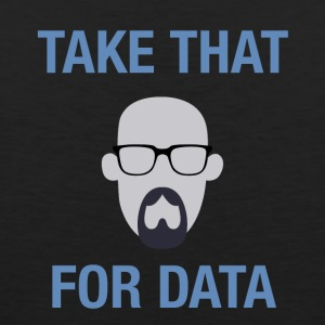 take that for data - Men's Premium Tank