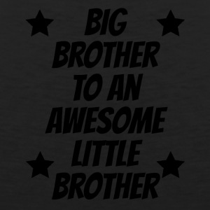 Big Brother To An Awesome Little Brother - Men's Premium Tank