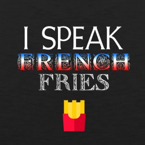I speak French Fries - Men's Premium Tank