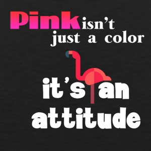 Pink isn't just a color it's an attitude - Men's Premium Tank