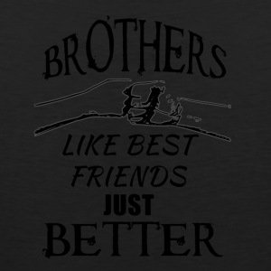 Brothers better than friends black - Men's Premium Tank