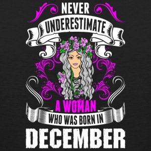 Never Underestimate A Woman Who Was Born In Decemb - Men's Premium Tank