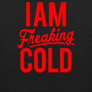 I Am Freaking Cold - Men's Premium Tank