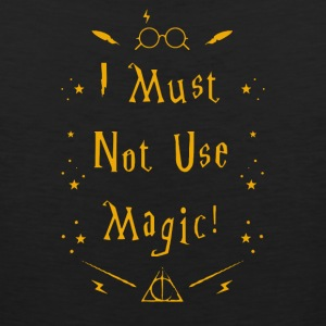 I Must Not Use Magic - Men's Premium Tank