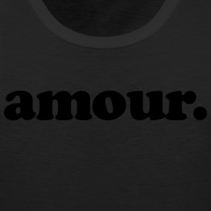 Amour - Fun Design (Black Letters) - Men's Premium Tank