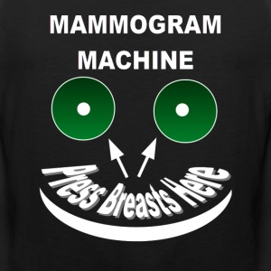 Mammogram Machine - Men's Premium Tank