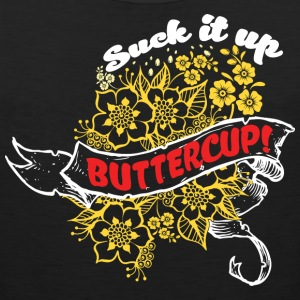 Suck it Up Buttercup! Winner Loser T-Shirt Design - Men's Premium Tank