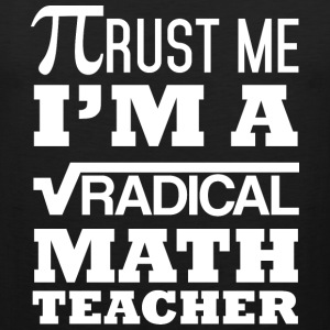 Radical Math Teacher - Men's Premium Tank