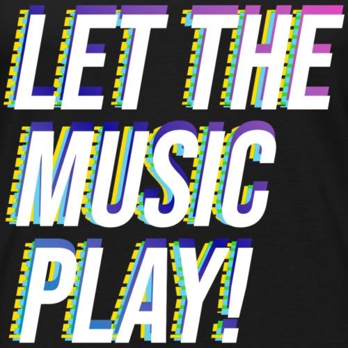 Let The Music Play! - Men's Premium Tank