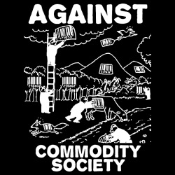 Against commodity society