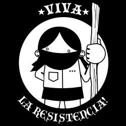 Viva la resistencia!