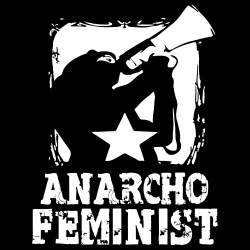 Anarcho feminist