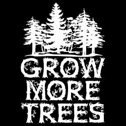 Grow more trees