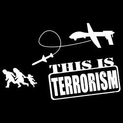 Drones: this is terrorism