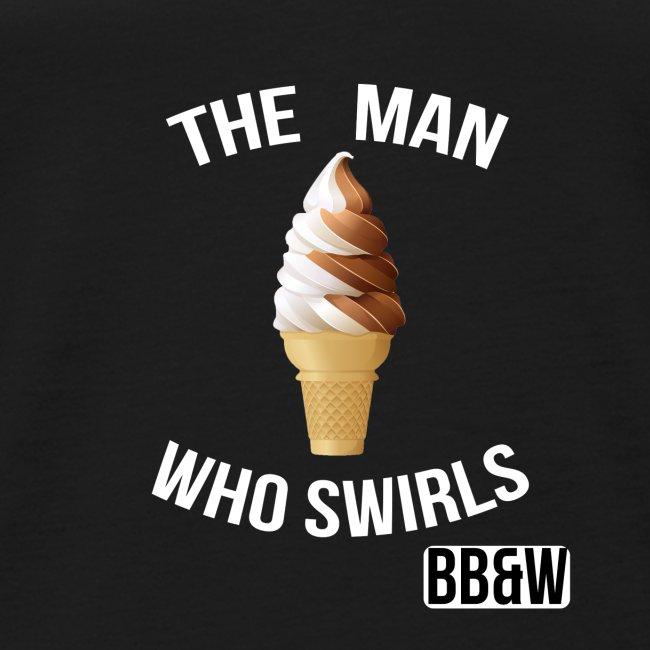 The man Who Swirls T-Shirt