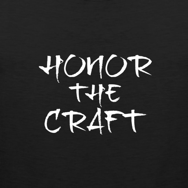 Honor The Craft Text on B
