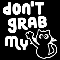don\'t grab my pussy