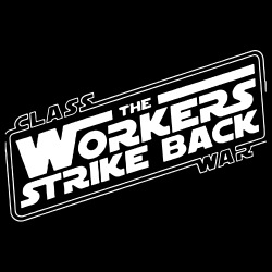 Class war - The workers strike back