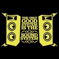 The only good system is the sound system