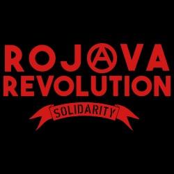 Rojava revolution! Solidarity