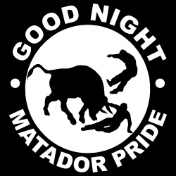 Good night matador  pride