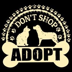 Don\'t shop adopt