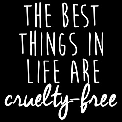 The best things in life are cruelty-free