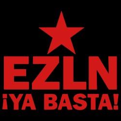 EZLN Ya basta!