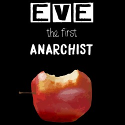 Eve the first anarchist