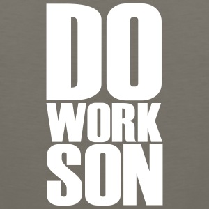 do work son - Men's Premium Tank