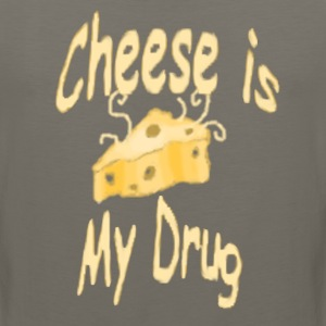 Cheese is My Drug - Men's Premium Tank