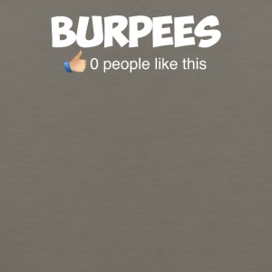 Burpees Zero People Like This - Men's Premium Tank