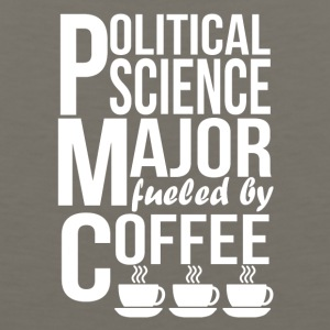 Political Science Major Fueled By Coffee - Men's Premium Tank